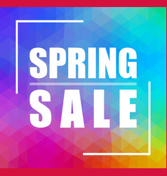 Spring sale triangular background can be used for vector