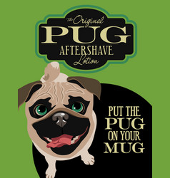 imaginary advertisement pug dog poster vector image vector image