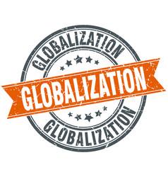 globalization round grunge ribbon stamp vector image