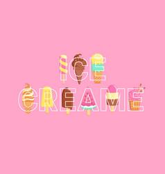 Word ice creams full of sundaes on background vector