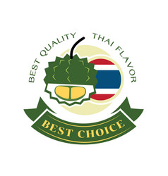 best choice durian from thailand guarantee vector image vector image