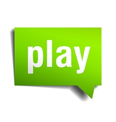 Play green 3d realistic paper speech bubble vector image