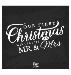 Our First Christmas as Mr and Mrs Christmas vector
