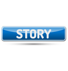 Story - abstract beautiful button with text vector