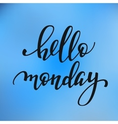 Hello Monday lettering vector image