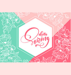 geometric frame with handwritten text hello spring vector image