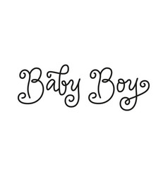 Modern calligraphy lettering of baby boy in black vector