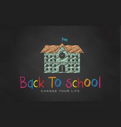 school in chalk black board back to school vector image