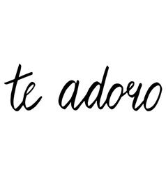 Te adoro vector