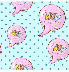 trendy pop art seamless pattern with bubble vector image