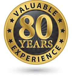 80 years valuable experience gold label vector image