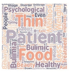 Psychotherapy As Bulimia Treatment text background vector image