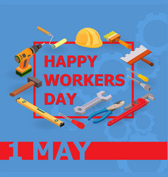 Workers day isometric vector