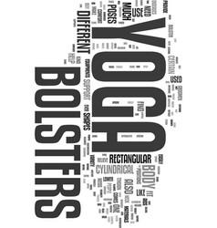 Yoga bolsters text word cloud concept vector