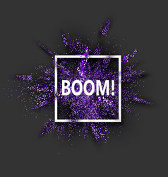 Boom purple glitter explosion on grey vector