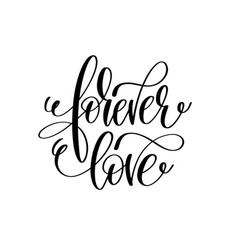 Forever love hand lettering romantic quote to vector