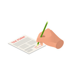 isometric hands sign a tax form signing agreement vector image