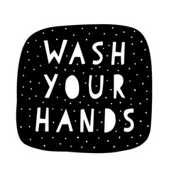 Wash your hands typographic design poster vector