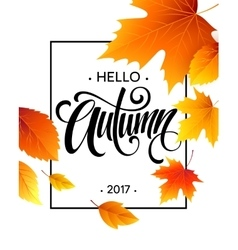 Autumn calligraphy background fall leaves vector