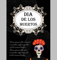 day of the dead flyer poster invitation dia de vector image