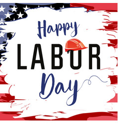 Labor day card usa brush paint vector