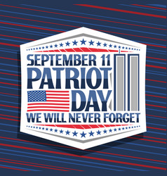 sign for patriot day vector image