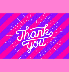thank you hand lettering thank you with sunburst vector image