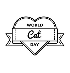 world cat day greeting emblem vector image