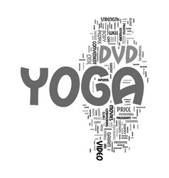 Yoga dvds text word cloud concept vector