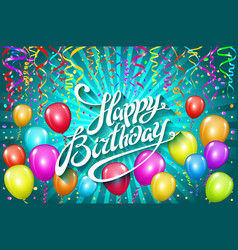 Balloons happy birthday colorful balloon sparkles vector
