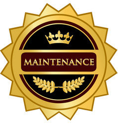 Maintenance gold label vector