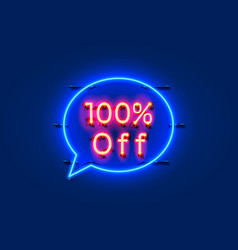 Neon chat frame 100 off text banner night sign vector