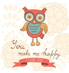 You make me happy romantic card with cute owl and vector image