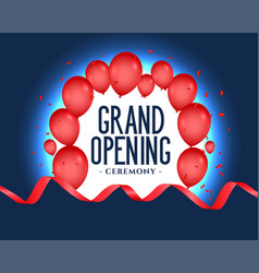 grand opening poster with balloons decoration vector image