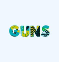 guns concept word art vector image