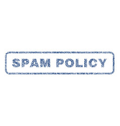 Spam policy textile stamp vector