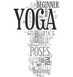 Yoga for beginners how to take those first steps vector