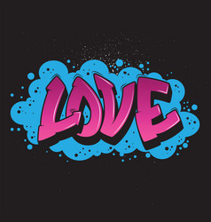 love graffiti style graphic vector image