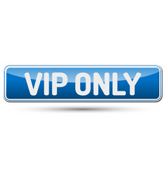 vip only - abstract beautiful button with text vector image