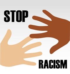 Stop Racism vector image vector image