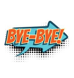 Bye comic word vector