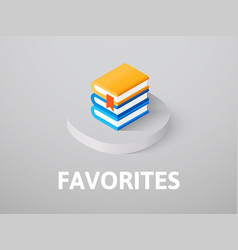 Favorites isometric icon isolated on color vector