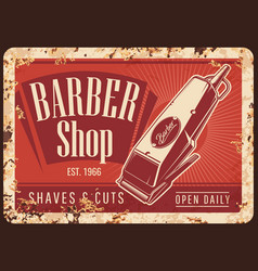 Hair cut trimmer barber shop rusty plate vector