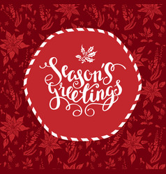 Season greetings floral card vector