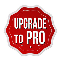 Upgrade to pro label or sticker vector