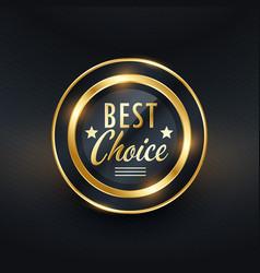 best choice golden label design vector image