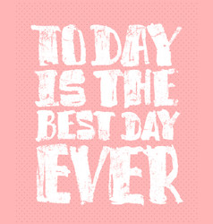 best day t-shirt print vector image