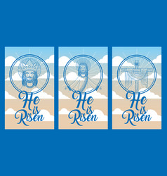 Collection banners he is risen jesus in heaven vector