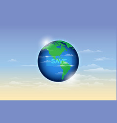 save the earth ecology concept vector image
