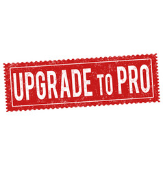 Upgrade to pro grunge rubber stamp vector